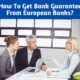 How to Get Bank Guarantee – Apply MT760 Now!