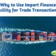 Import Finance Facility for Import and Export